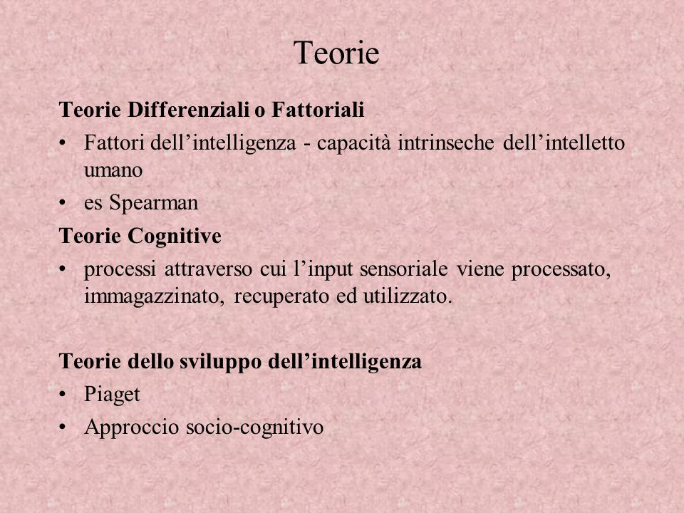 Teorie Teorie Differenziali o Fattoriali