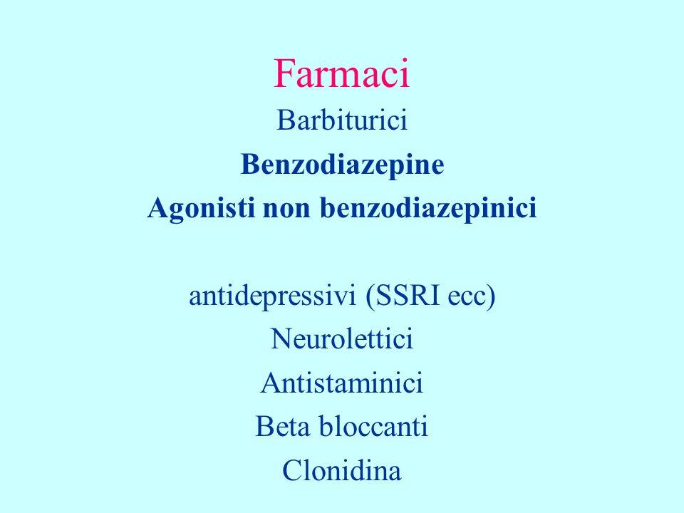 Farmaci Barbiturici Benzodiazepine Agonisti non benzodiazepinici