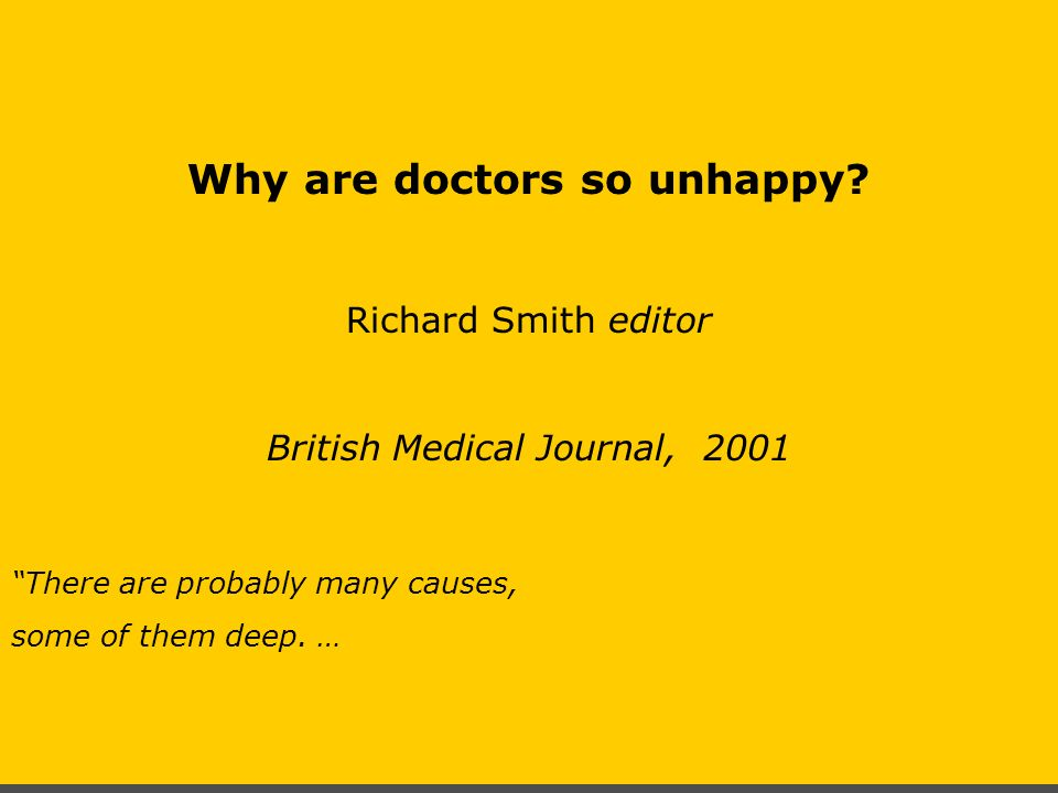 Why are doctors so unhappy