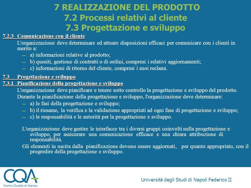 7 REALIZZAZIONE DEL PRODOTTO 7. 2 Processi relativi al cliente 7