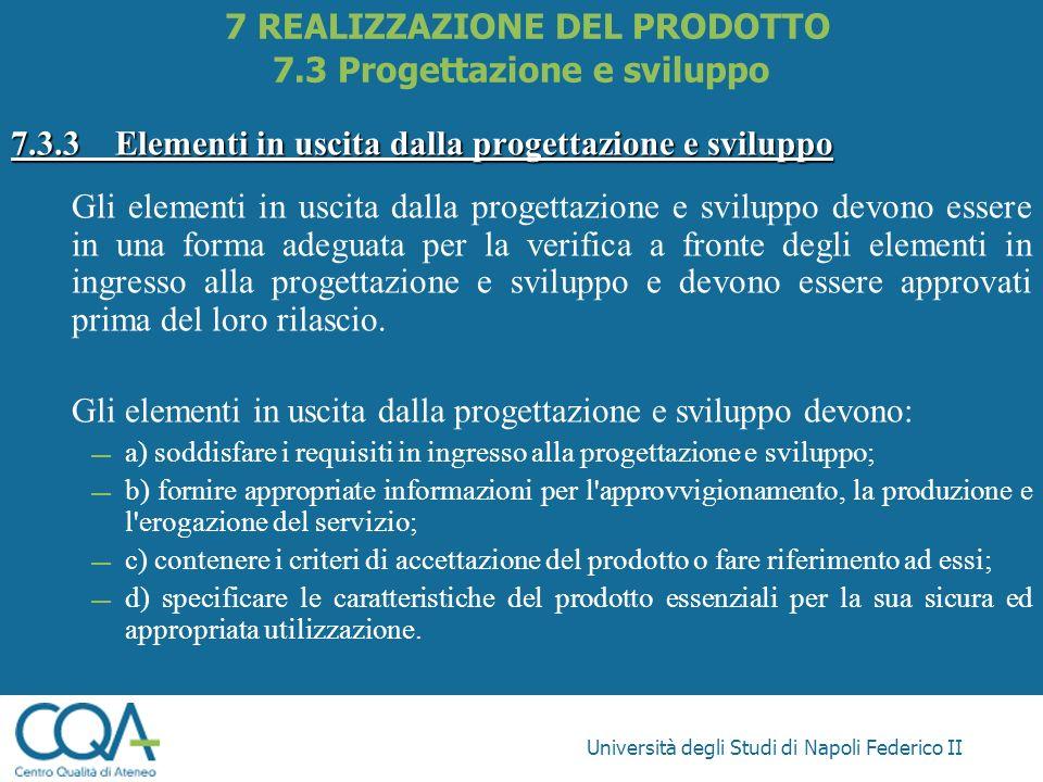 7 REALIZZAZIONE DEL PRODOTTO 7.3 Progettazione e sviluppo