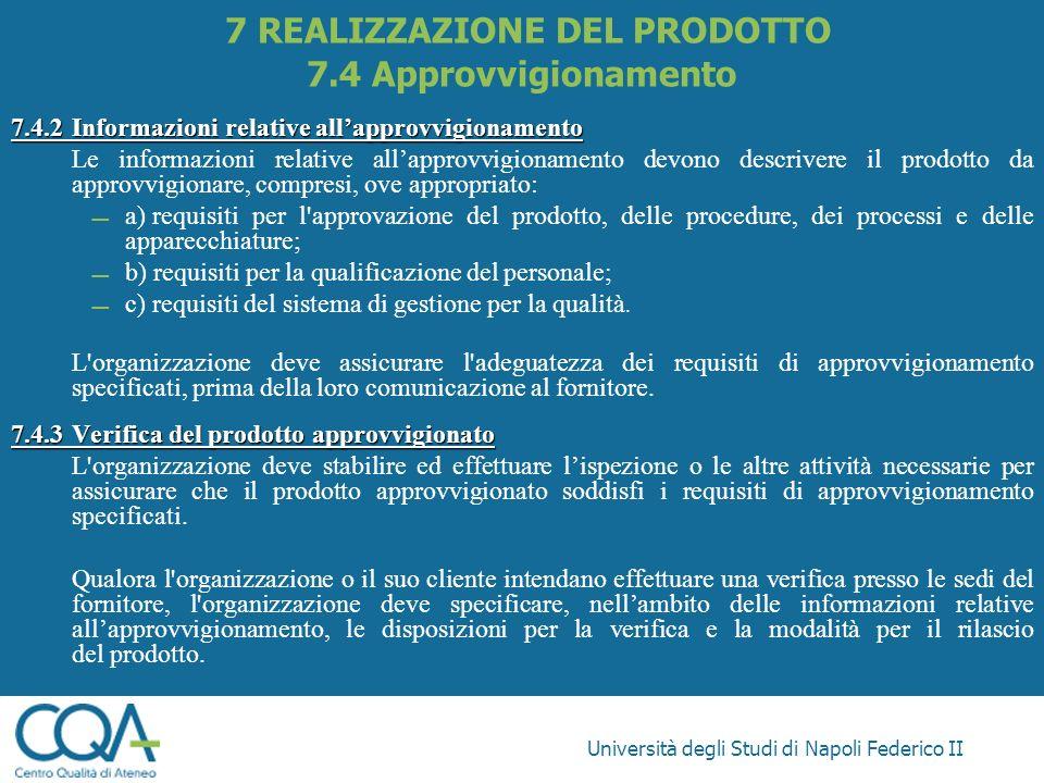 7 REALIZZAZIONE DEL PRODOTTO 7.4 Approvvigionamento