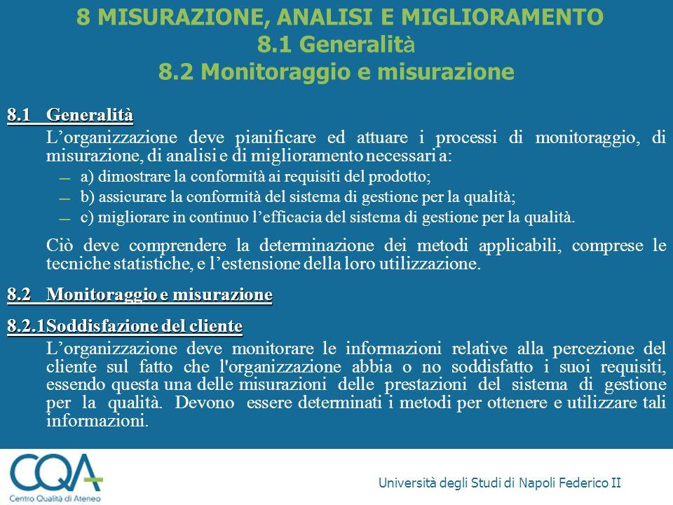 8 MISURAZIONE, ANALISI E MIGLIORAMENTO 8. 1 Generalità 8