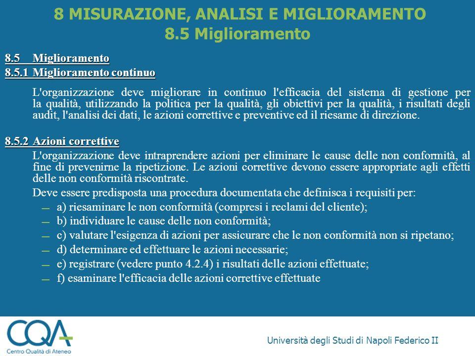 8 MISURAZIONE, ANALISI E MIGLIORAMENTO 8.5 Miglioramento
