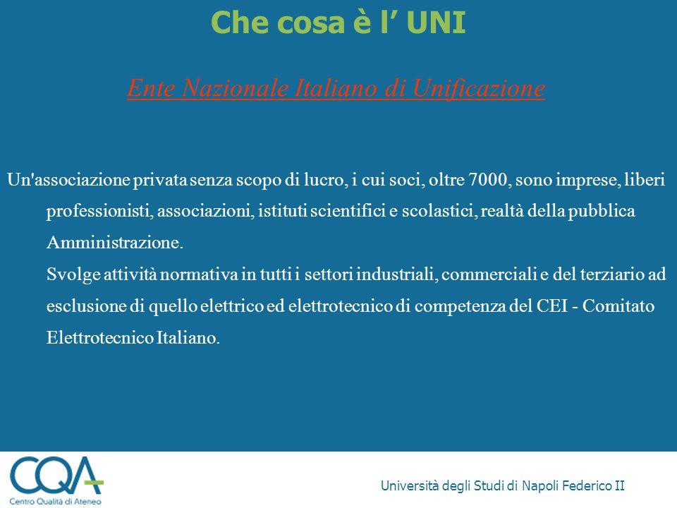 Che cosa è l' UNI Ente Nazionale Italiano di Unificazione
