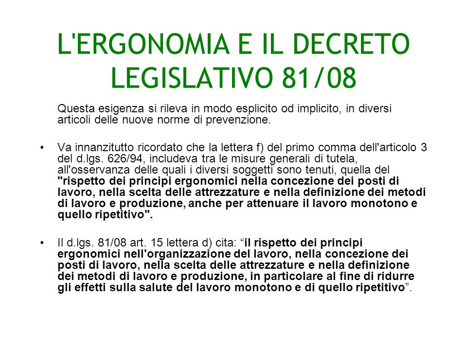 L ERGONOMIA E IL DECRETO LEGISLATIVO 81/08