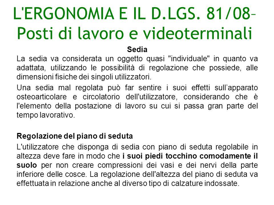 L ERGONOMIA E IL D.LGS. 81/08–Posti di lavoro e videoterminali