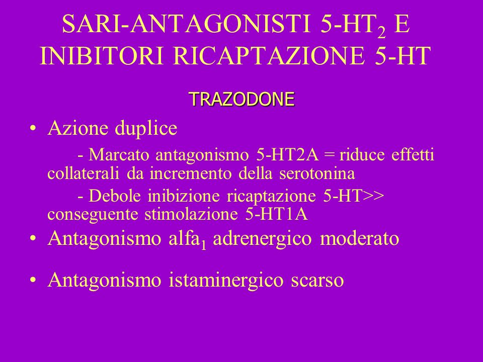 SARI-ANTAGONISTI 5-HT2 E INIBITORI RICAPTAZIONE 5-HT