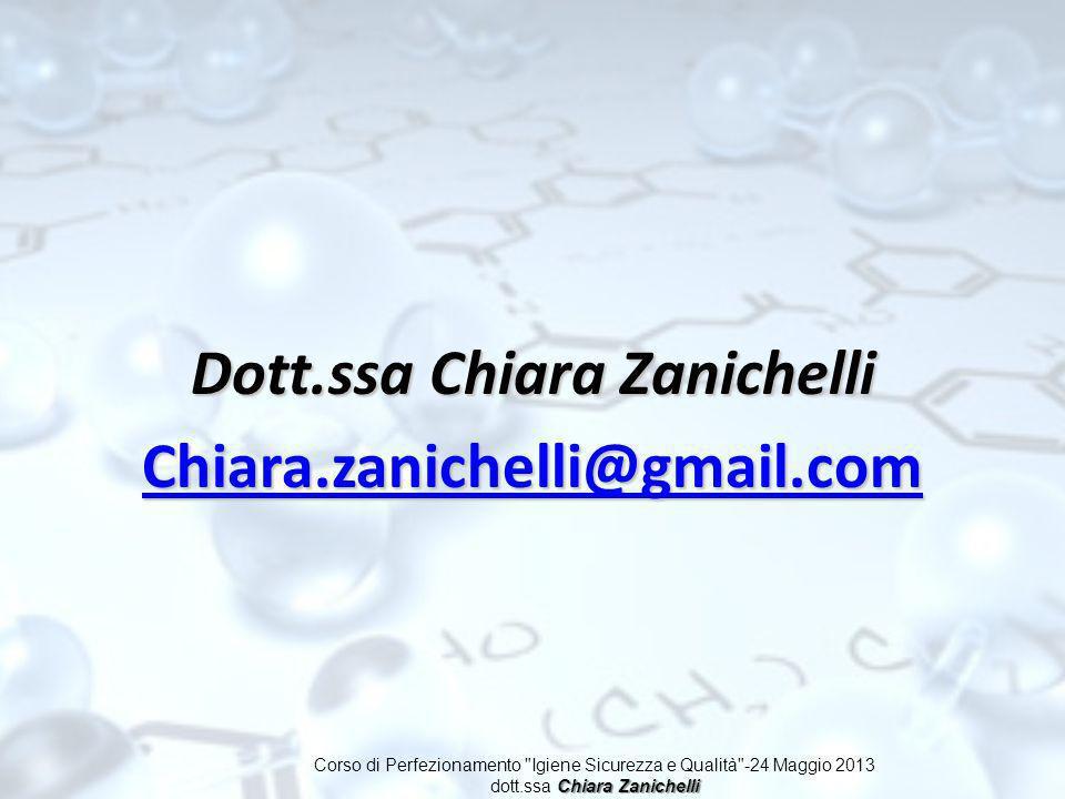 Dott.ssa Chiara Zanichelli Chiara.zanichelli@gmail.com