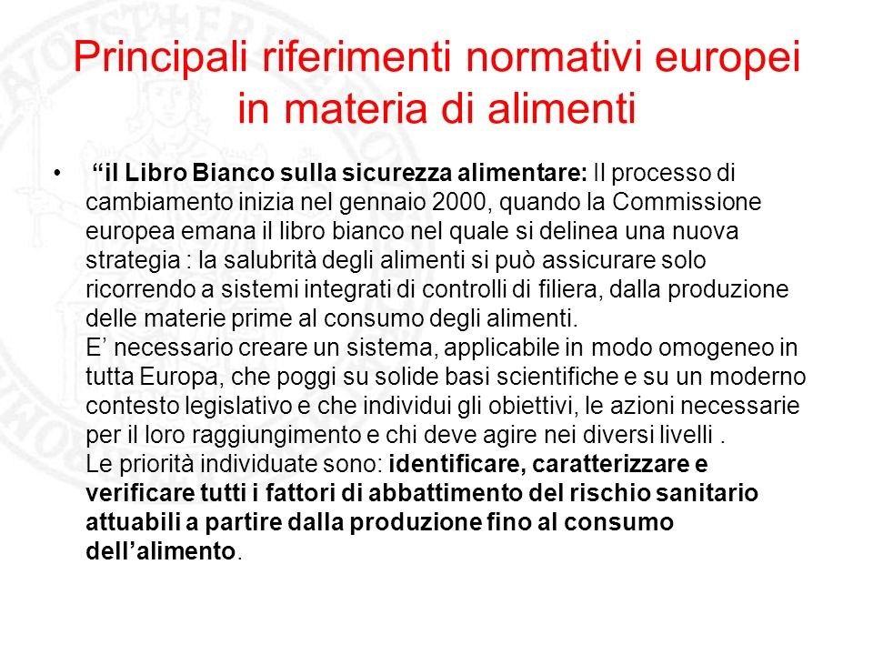 Principali riferimenti normativi europei in materia di alimenti