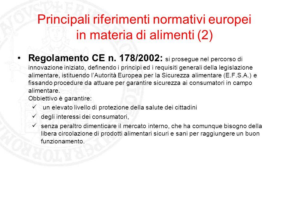 Principali riferimenti normativi europei in materia di alimenti (2)