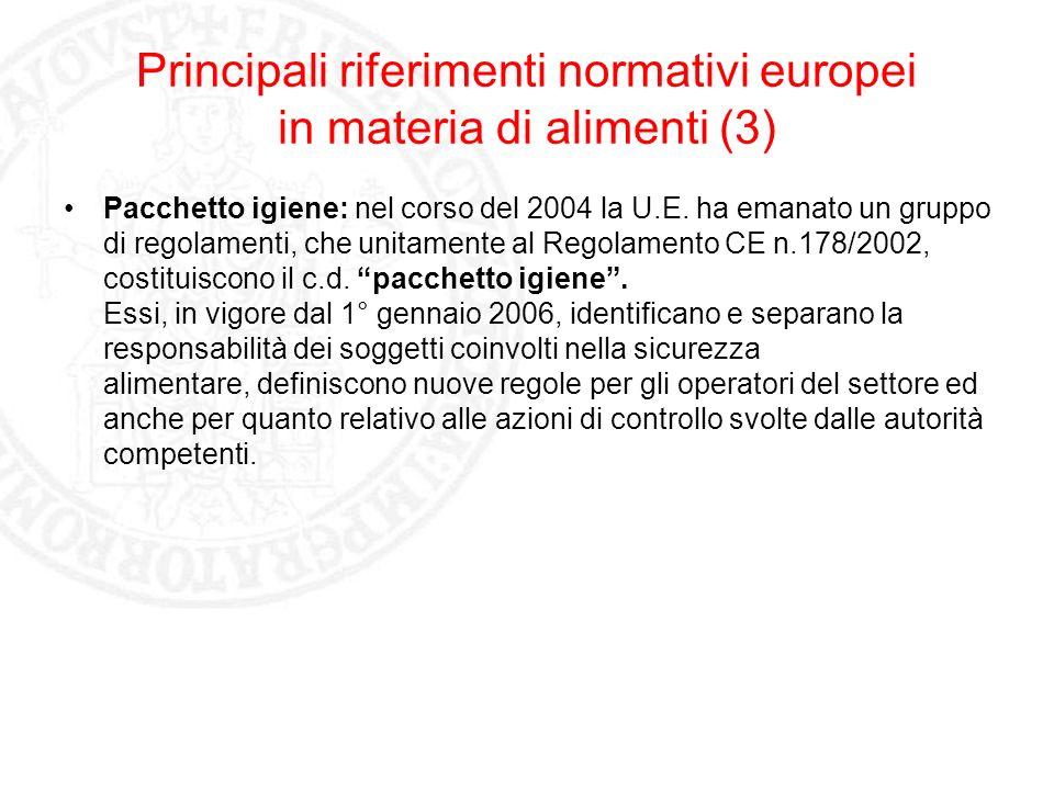 Principali riferimenti normativi europei in materia di alimenti (3)