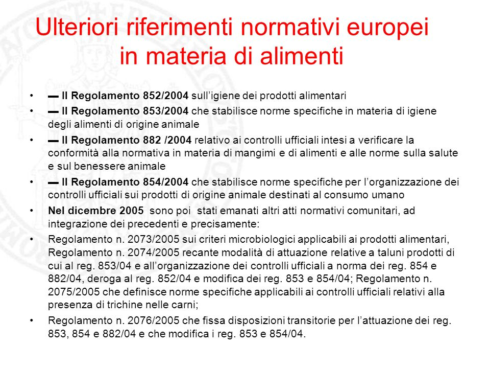 Ulteriori riferimenti normativi europei in materia di alimenti