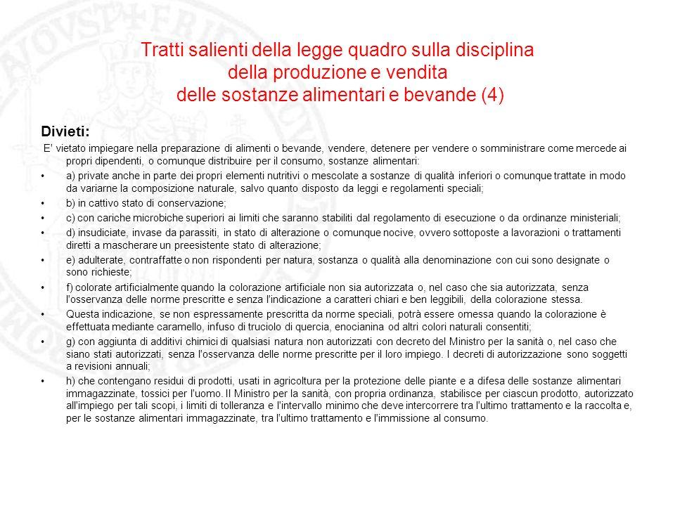 Tratti salienti della legge quadro sulla disciplina della produzione e vendita delle sostanze alimentari e bevande (4)