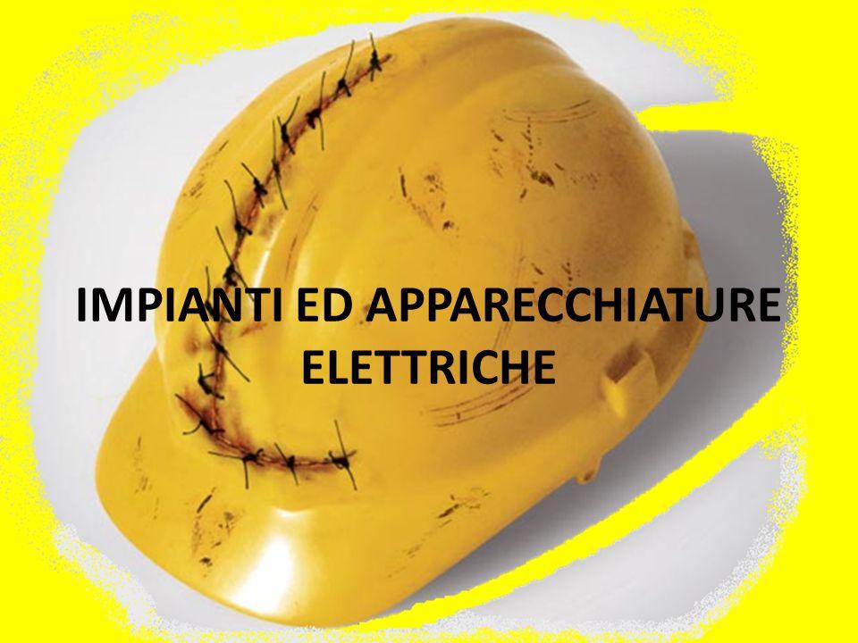 IMPIANTI ED APPARECCHIATURE ELETTRICHE