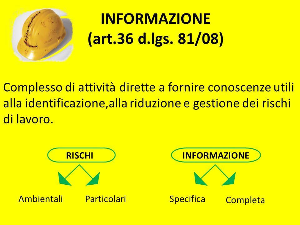 INFORMAZIONE (art.36 d.lgs. 81/08)