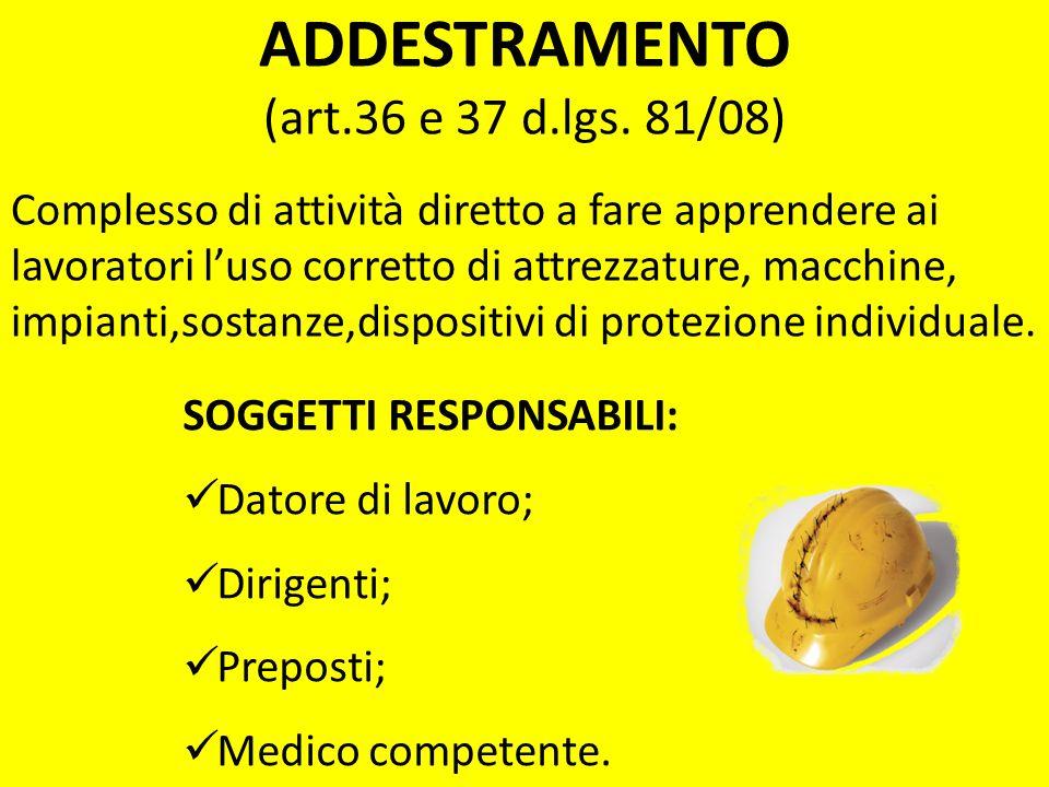 ADDESTRAMENTO (art.36 e 37 d.lgs. 81/08)