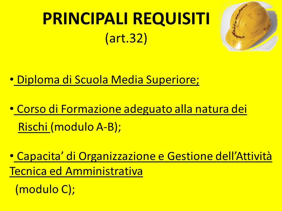 PRINCIPALI REQUISITI (art.32)
