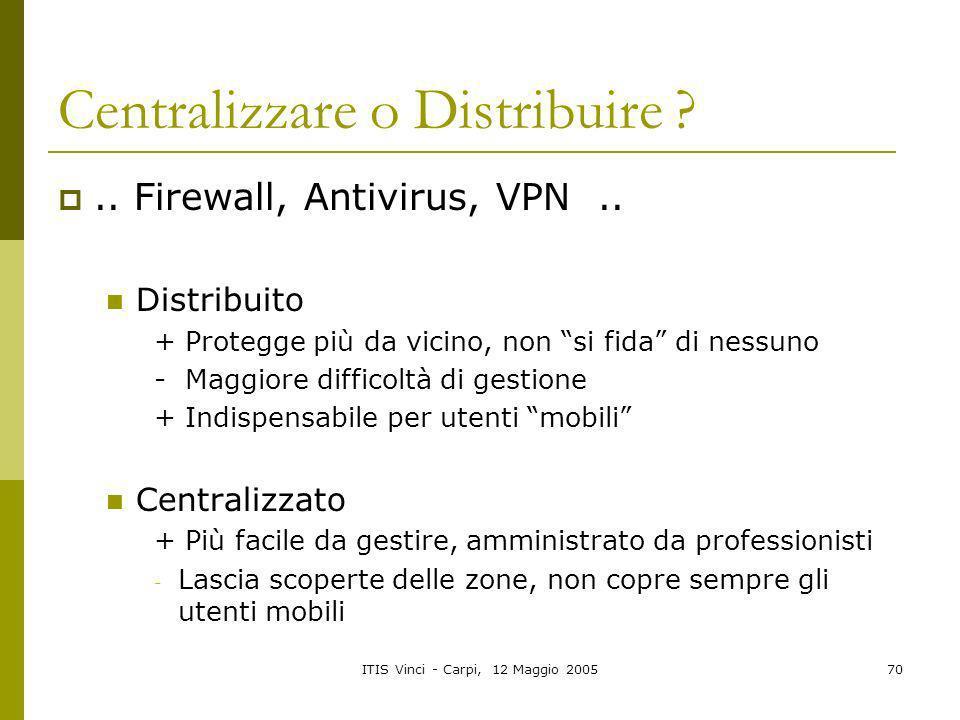 Centralizzare o Distribuire