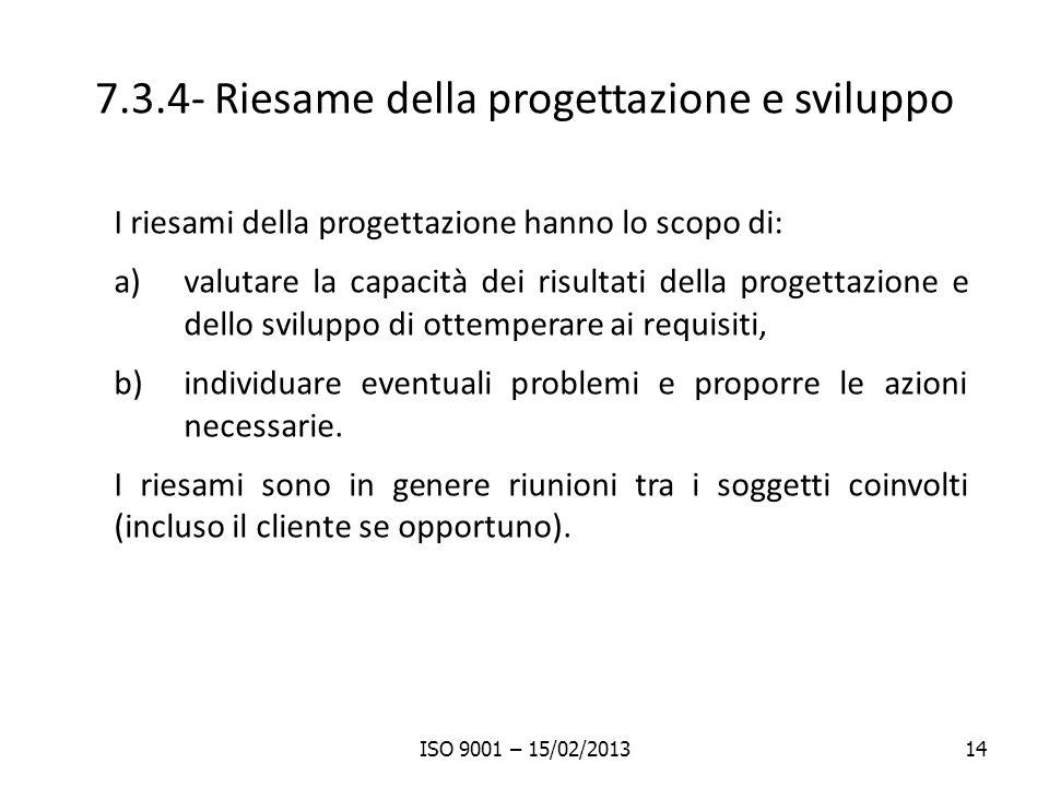 7.3.4- Riesame della progettazione e sviluppo