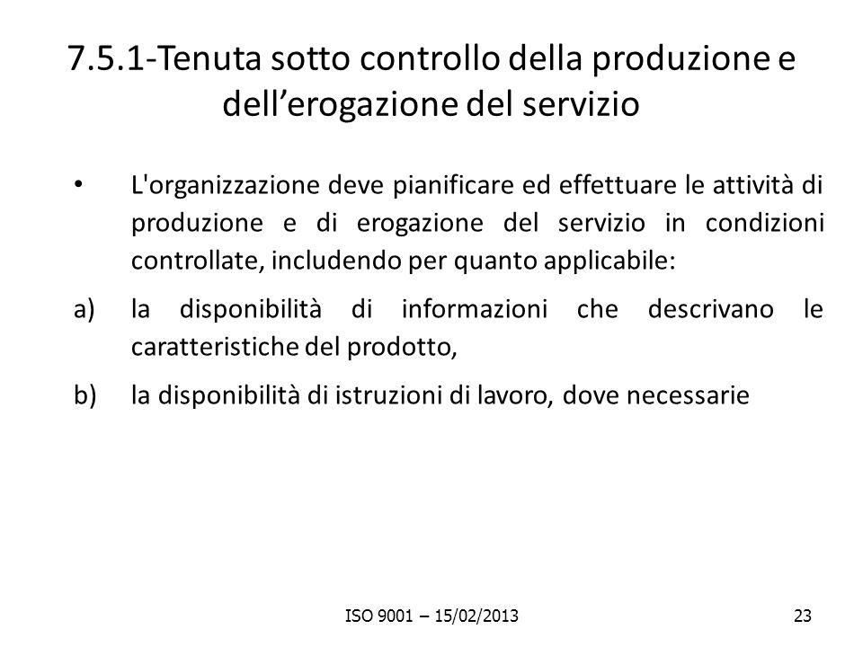7.5.1-Tenuta sotto controllo della produzione e dell'erogazione del servizio