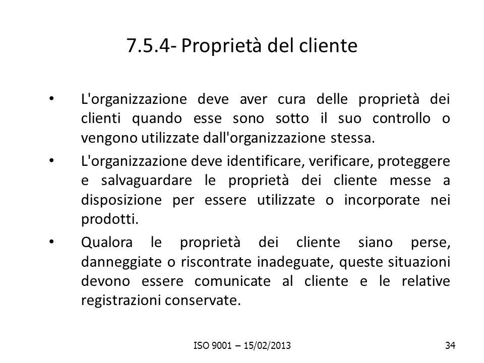 7.5.4- Proprietà del cliente