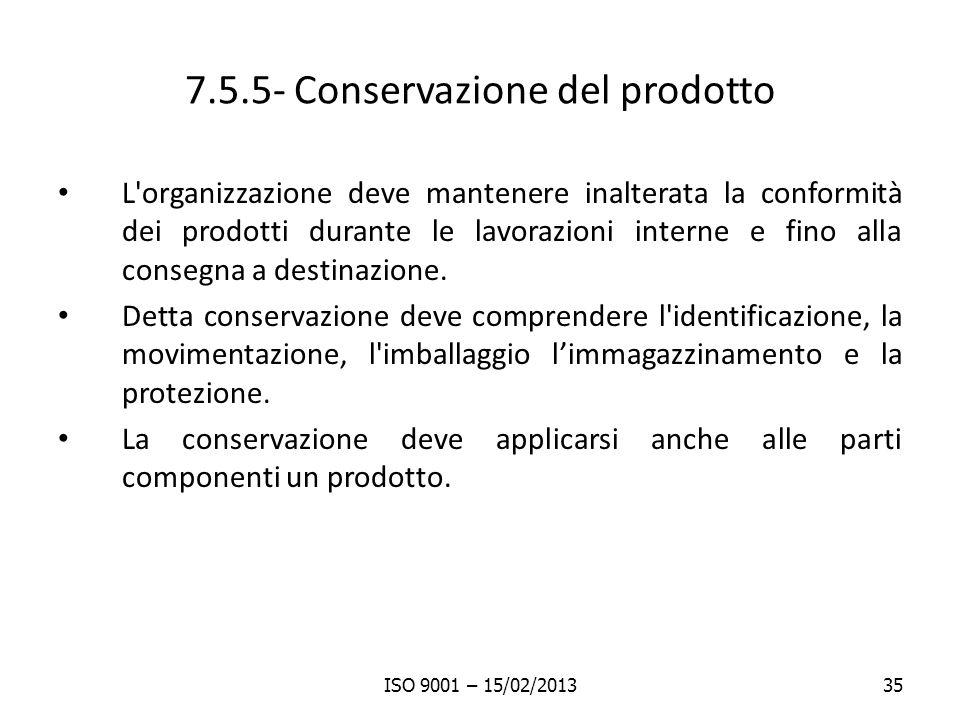 7.5.5- Conservazione del prodotto