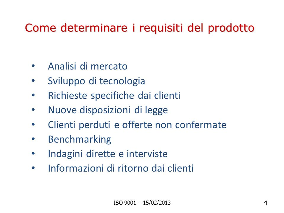 Come determinare i requisiti del prodotto