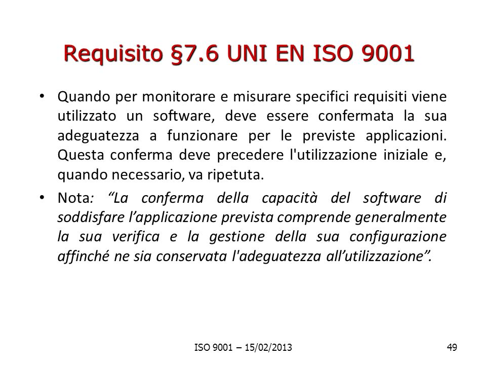 Requisito §7.6 UNI EN ISO 9001