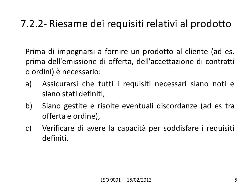 7.2.2- Riesame dei requisiti relativi al prodotto