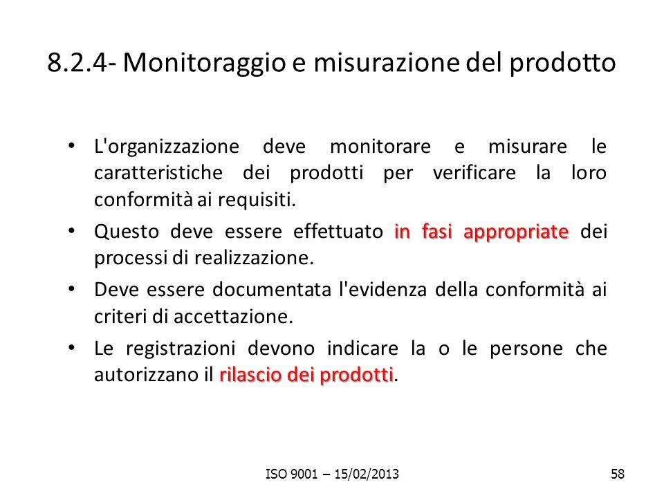 8.2.4- Monitoraggio e misurazione del prodotto