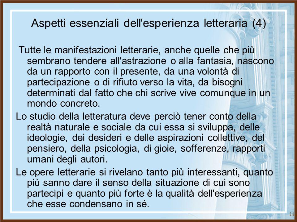 Aspetti essenziali dell esperienza letteraria (4)