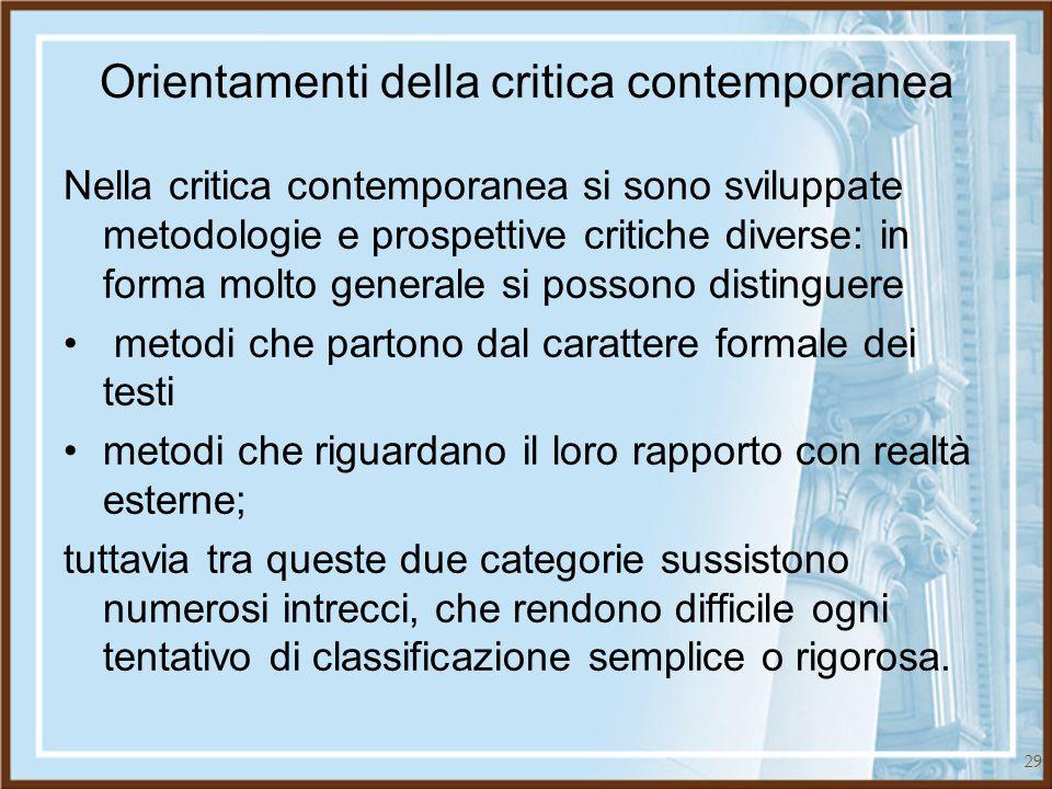 Orientamenti della critica contemporanea