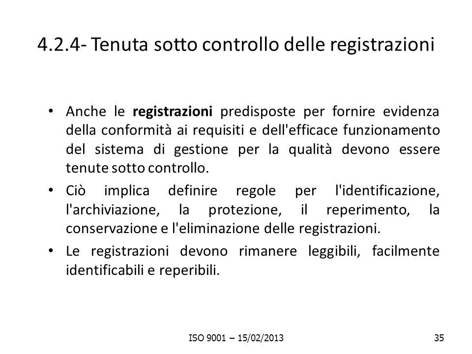 4.2.4- Tenuta sotto controllo delle registrazioni