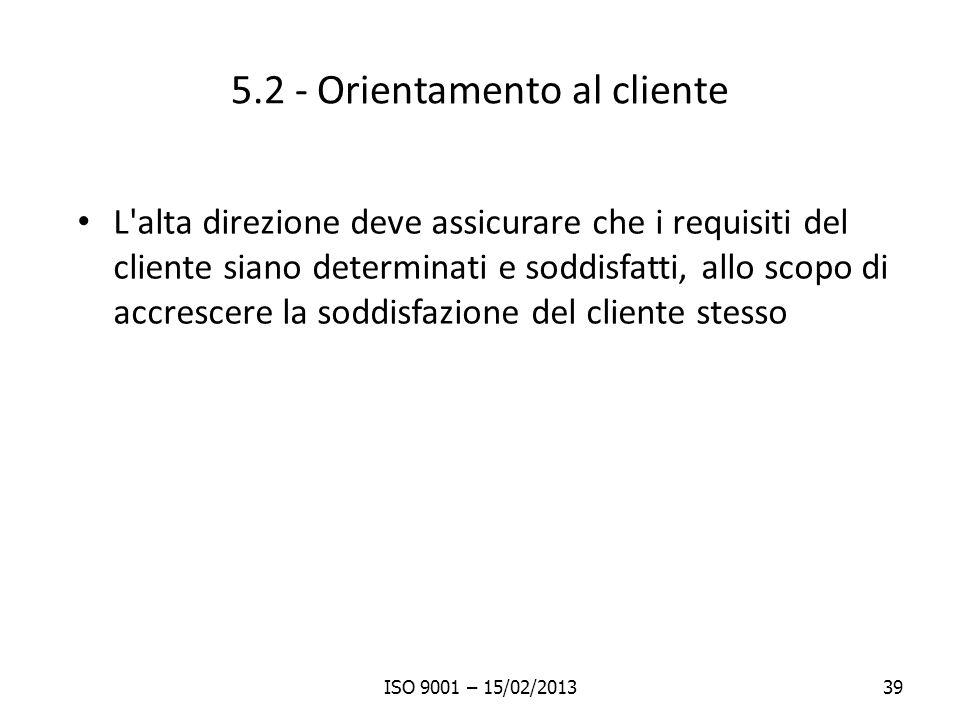 5.2 - Orientamento al cliente