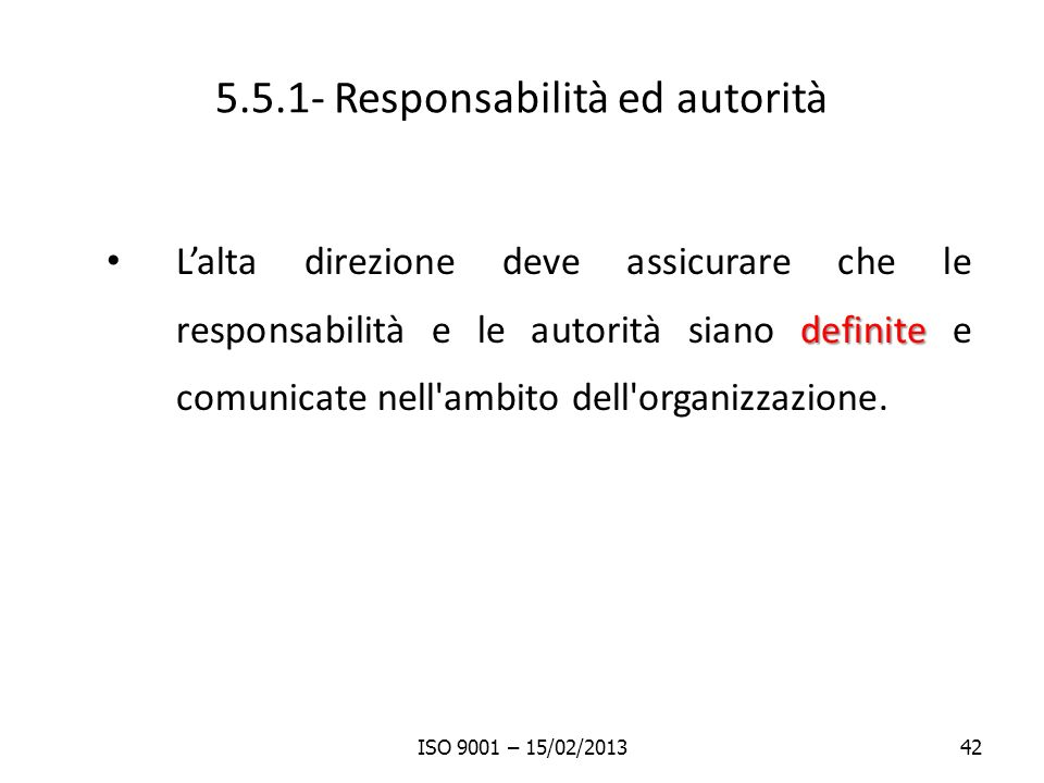 5.5.1- Responsabilità ed autorità
