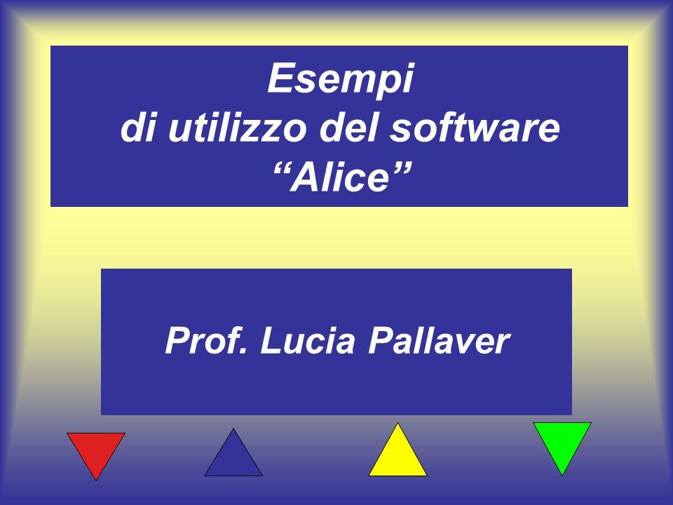 Esempi di utilizzo del software Alice