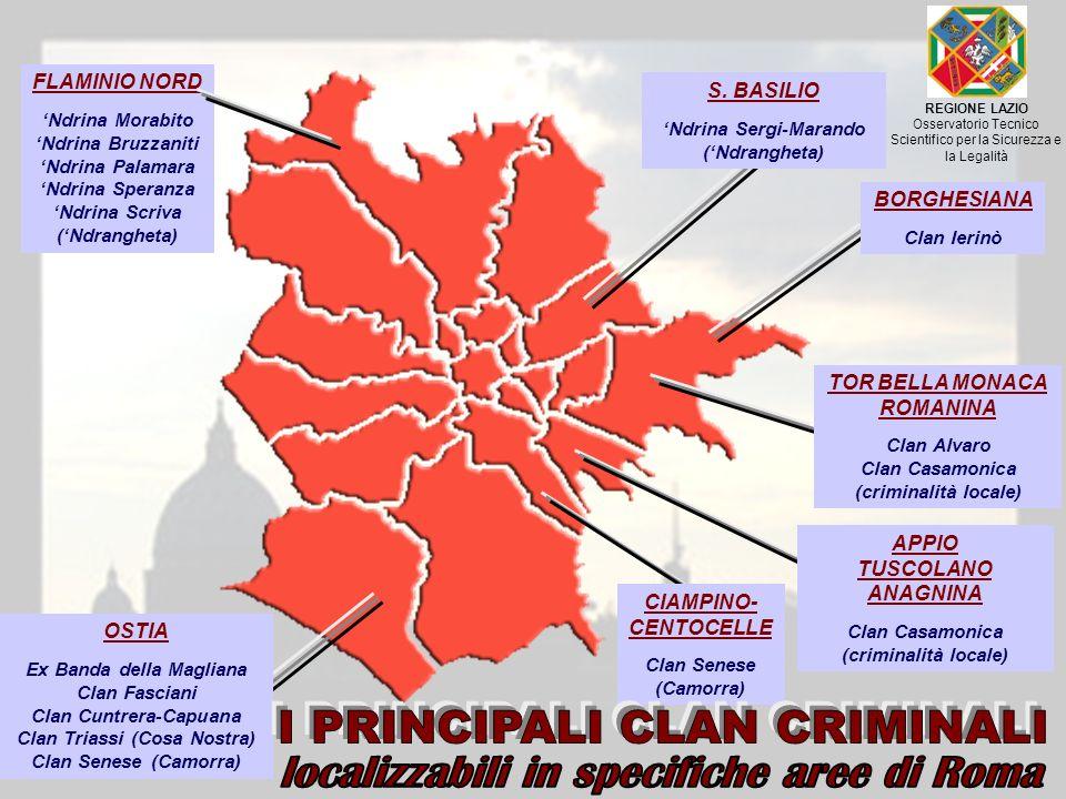 I PRINCIPALI CLAN CRIMINALI localizzabili in specifiche aree di Roma