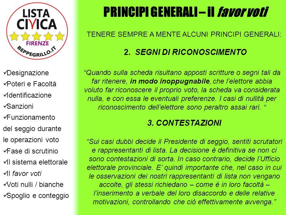 PRINCIPI GENERALI – il favor voti 2. SEGNI DI RICONOSCIMENTO