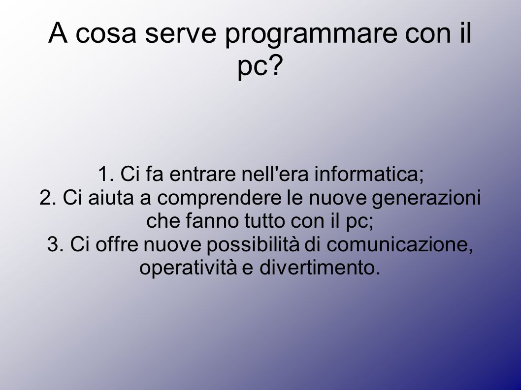 A cosa serve programmare con il pc