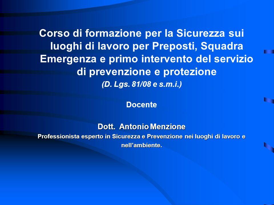 Corso di formazione per la Sicurezza sui luoghi di lavoro per Preposti, Squadra Emergenza e primo intervento del servizio di prevenzione e protezione