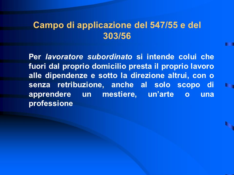 Campo di applicazione del 547/55 e del 303/56