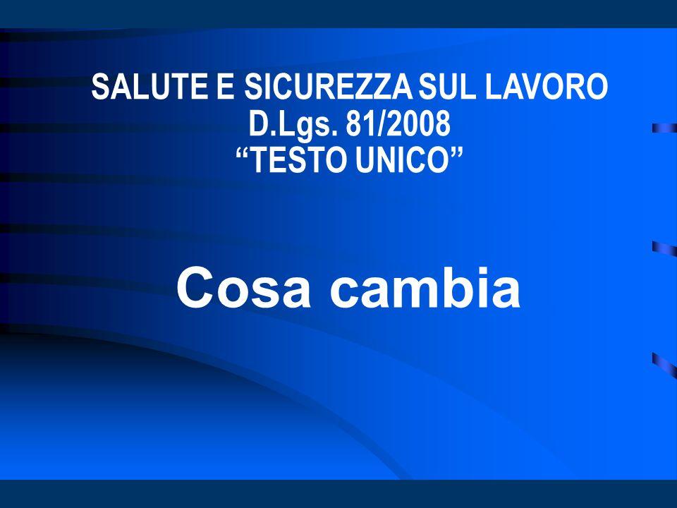 SALUTE E SICUREZZA SUL LAVORO D.Lgs. 81/2008