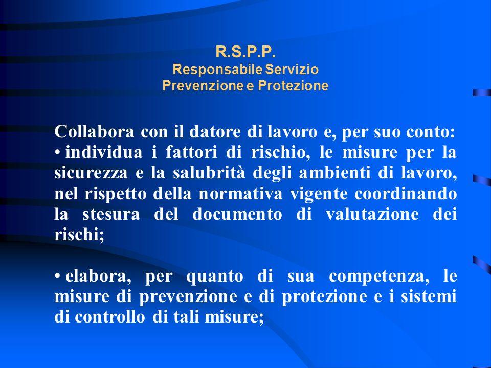 R.S.P.P. Responsabile Servizio Prevenzione e Protezione