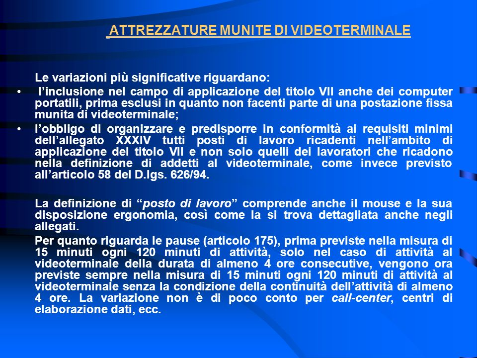 ATTREZZATURE MUNITE DI VIDEOTERMINALE