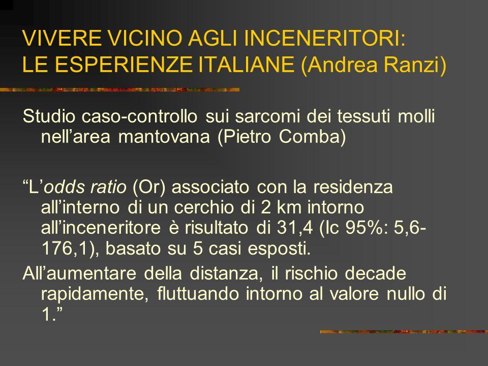 VIVERE VICINO AGLI INCENERITORI: LE ESPERIENZE ITALIANE (Andrea Ranzi)