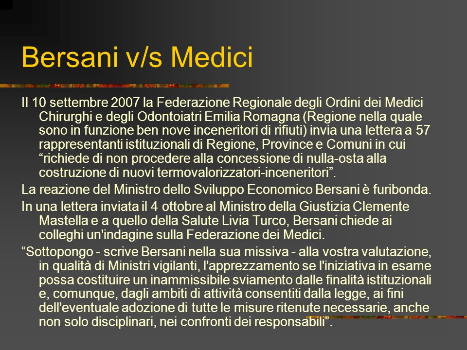 Bersani v/s Medici