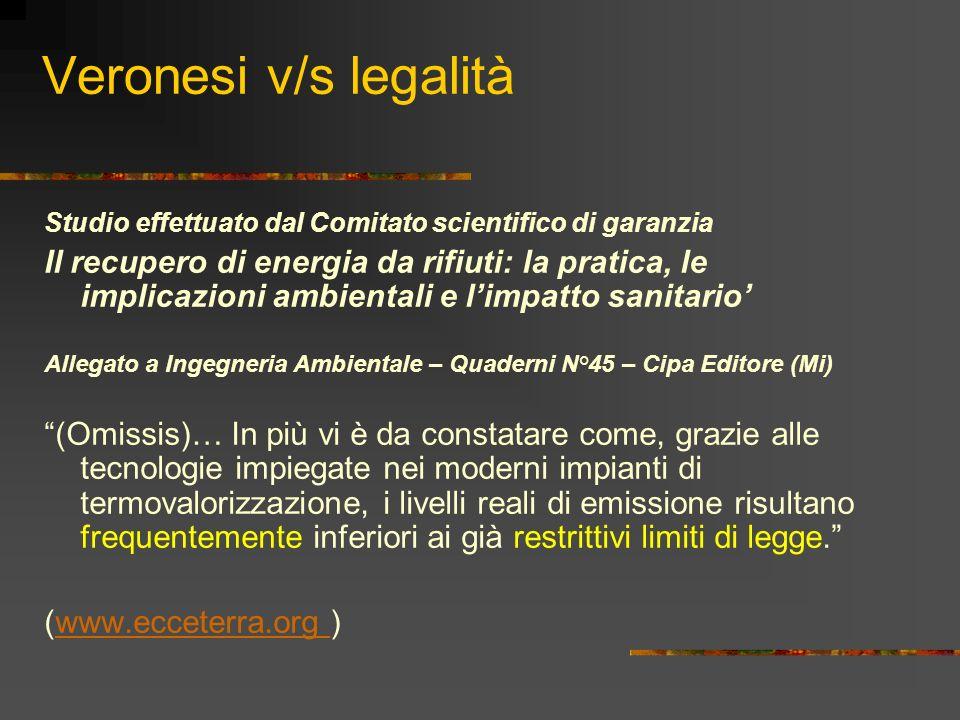 Veronesi v/s legalità Studio effettuato dal Comitato scientifico di garanzia.
