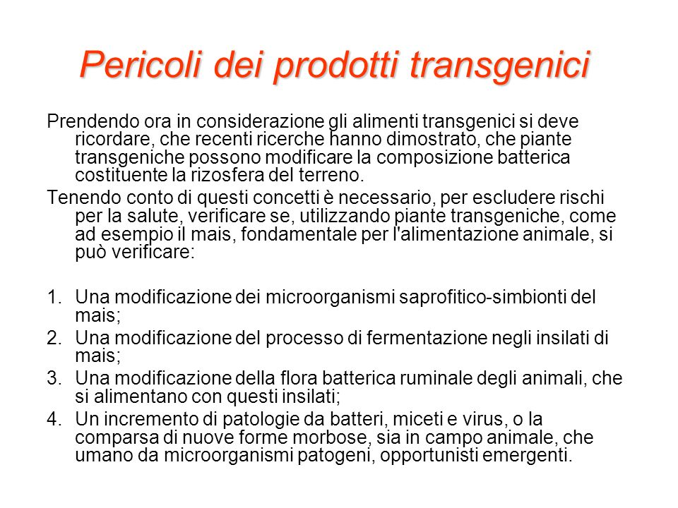 Pericoli dei prodotti transgenici