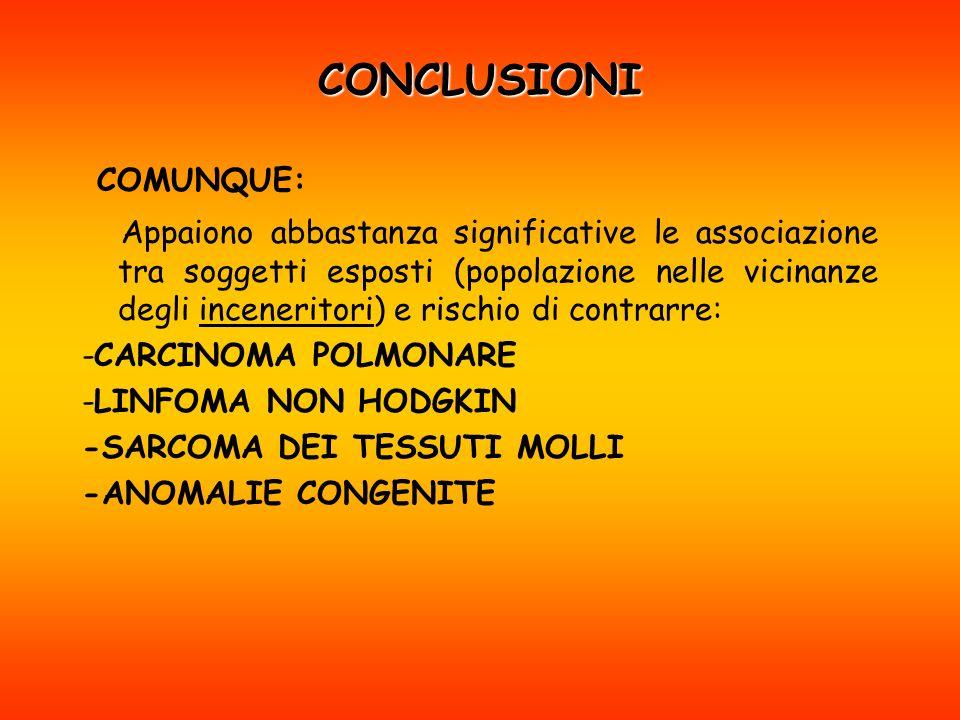 CONCLUSIONI COMUNQUE: